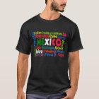 Todos Somos Mexicanos Mexico T-Shirt