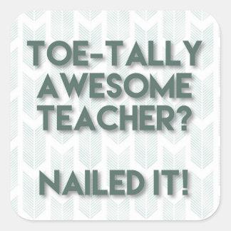 Toetally Awesome Teacher Square Sticker