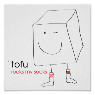 Tofu Rocks My Socks Poster
