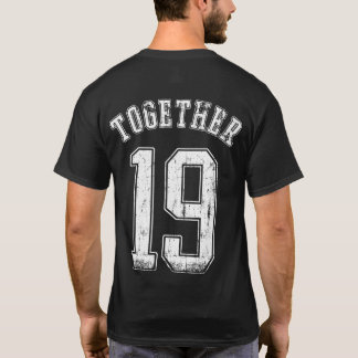 Together 19 T-Shirt