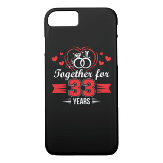 Together 33rd Wedding Anniversary Shirt Case-Mate iPhone Case