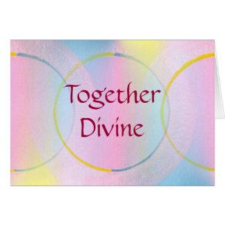 Together Divine Positive Affirmation Card