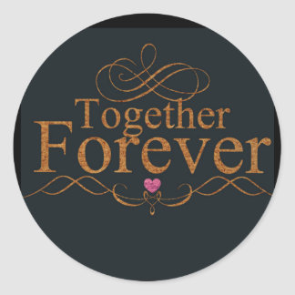 Together Forever Classic Round Sticker