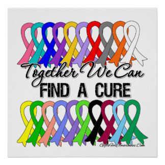 Together We Can Find A Cure CANCER RIBBONS Poster