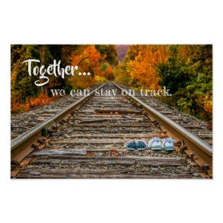 Together We Can Stay On Track Poster