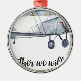 Together we will fly metal ornament