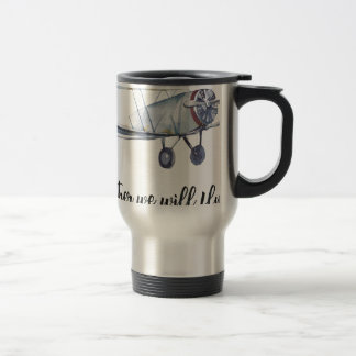 Together we will fly travel mug