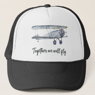 Together we will fly trucker hat