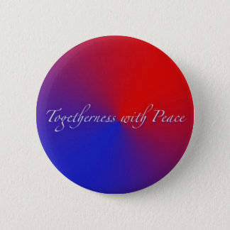 Togetherness with Peace 2 Inch Round Button