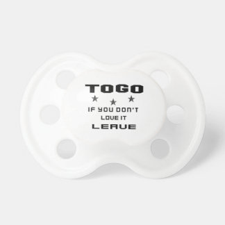 Togo If you don't love it, Leave Baby Pacifier
