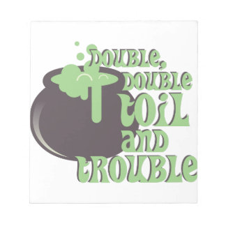 Toil And Trouble Notepad