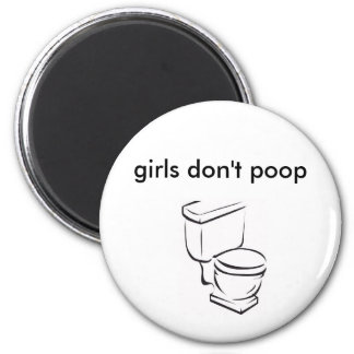 toilet, girls don't poop magnet