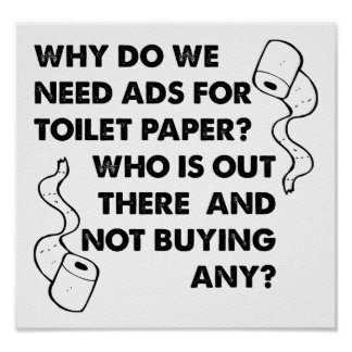 Toilet Paper Ads Funny Poster