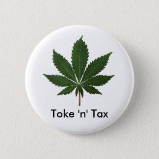 Toke 'n' Tax 2 Inch Round Button