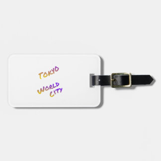 Tokyo world city, colorful text art luggage tag