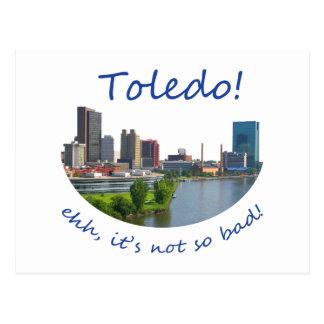 Toledo! Eh, it's not so bad! Postcard