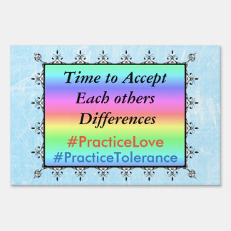 Tolerance Love & Acceptance LGBT Protest Yard Sign