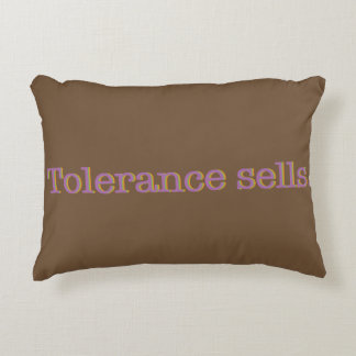 Tolerance sells/Tolerance sold out.  Throw pillow