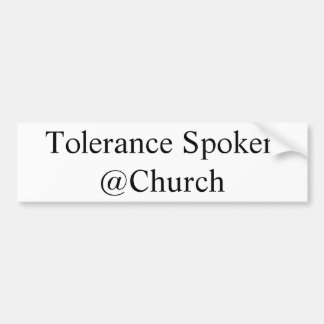 Tolerance Spoken @Church sticker