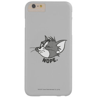 Tom And Jerry | Tom Says Nope Barely There iPhone 6 Plus Case