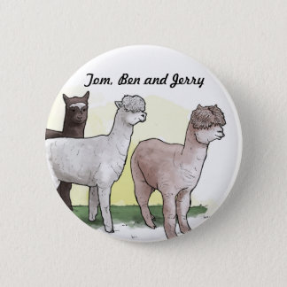 Tom, Ben and Jerry badge 2 Inch Round Button