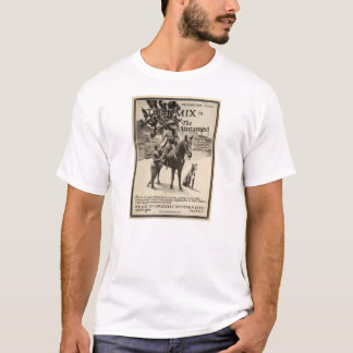 Tom Mix 1920 silent movie exhibitor ad T-Shirt