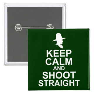 Tom Mix Keep Calm and Shoot Straight 2 Inch Square Button