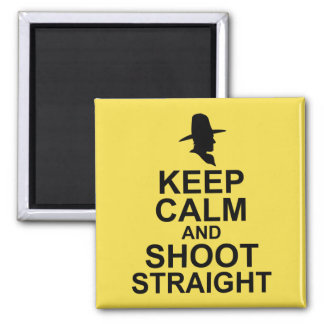 Tom Mix Keep Calm and Shoot Straight Square Magnet