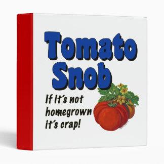 Tomato Snob Funny Garden Binder
