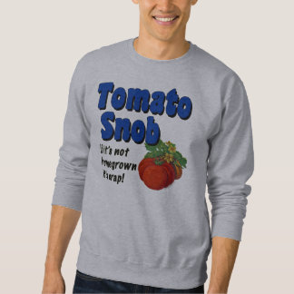 Tomato Snob Funny Gardener Saying T-shirt