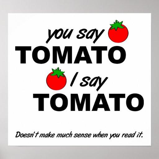 Tomato Tomato Funny Poster