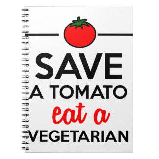 Tomato & Vegetable - Save a Tomato eat a Vegetaria Spiral Notebook