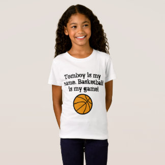 Tomboy is my name. Basketball is my game! T-Shirt