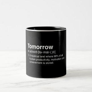 Tomorrow Definition Two-Tone Coffee Mug