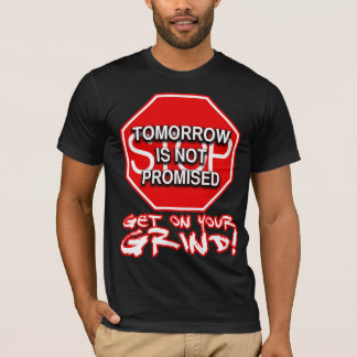 Tomorrow Is Not Promised (Black) T-Shirt