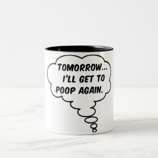 Tomorrow... Two-Tone Coffee Mug
