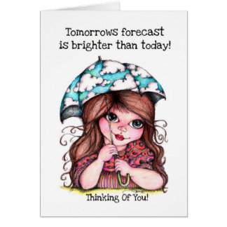Tomorrows Forecast Is Brighter Than Today! Card