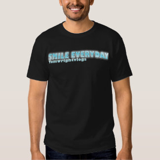 Tomwrightvlogs-Smile Everyday T-shirt