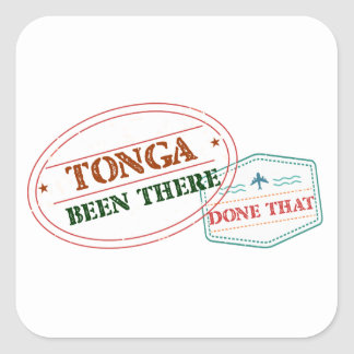 Tonga Been There Done That Square Sticker