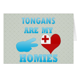 Tongans are my Homies Card