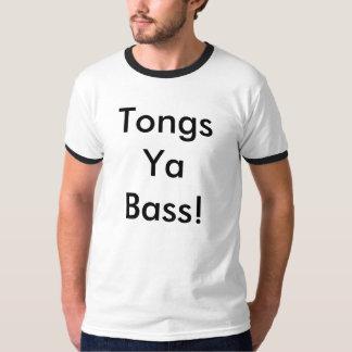Tongs Ya Bass! T-Shirt