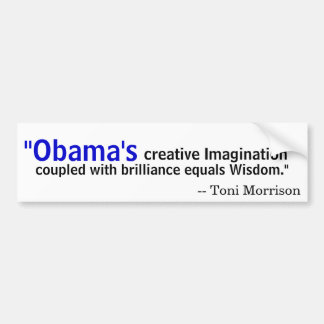 Toni Morrison on Obama Bumper Sticker