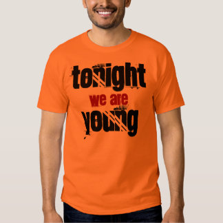 Tonight We Are Young Text Design T-shirt
