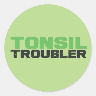 Tonsil troubler round sticker