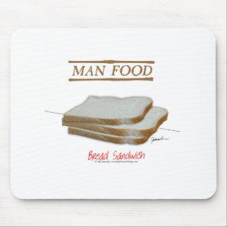 Tony Fernandes's Man Food - bread sandwich Mouse Pad