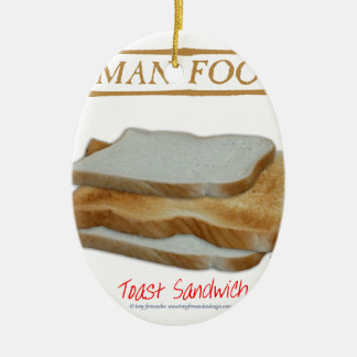 Tony Fernandes's Man Food - toast sandwich Ceramic Ornament