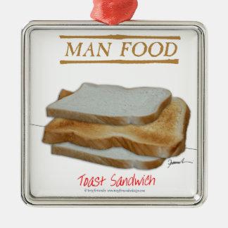 Tony Fernandes's Man Food - toast sandwich Metal Ornament