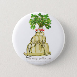 tony fernandes's parsnip jello cat 2 inch round button