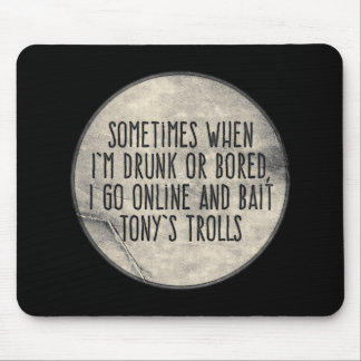 Tony's Trolls Mouse Pad