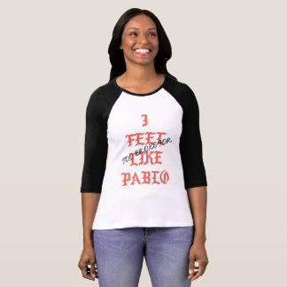 TOO BROKE PABLO T-Shirt